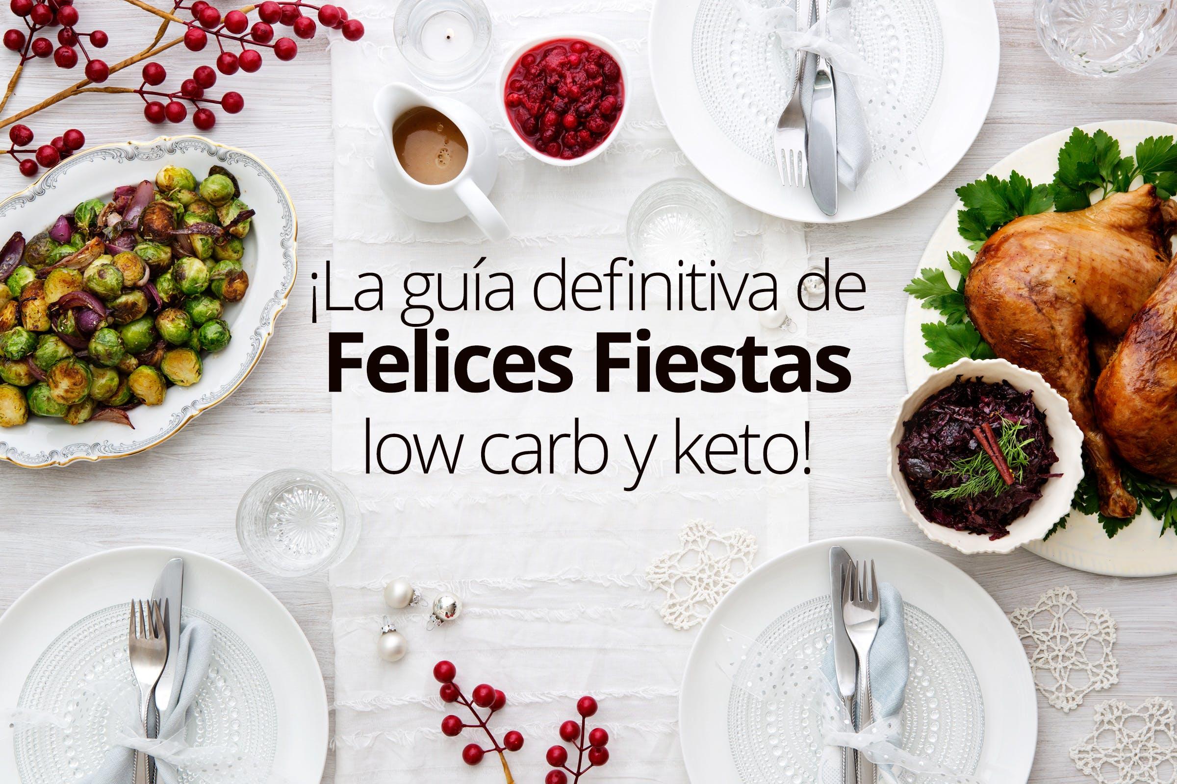 ¡Felices fiestas low carb y keto!
