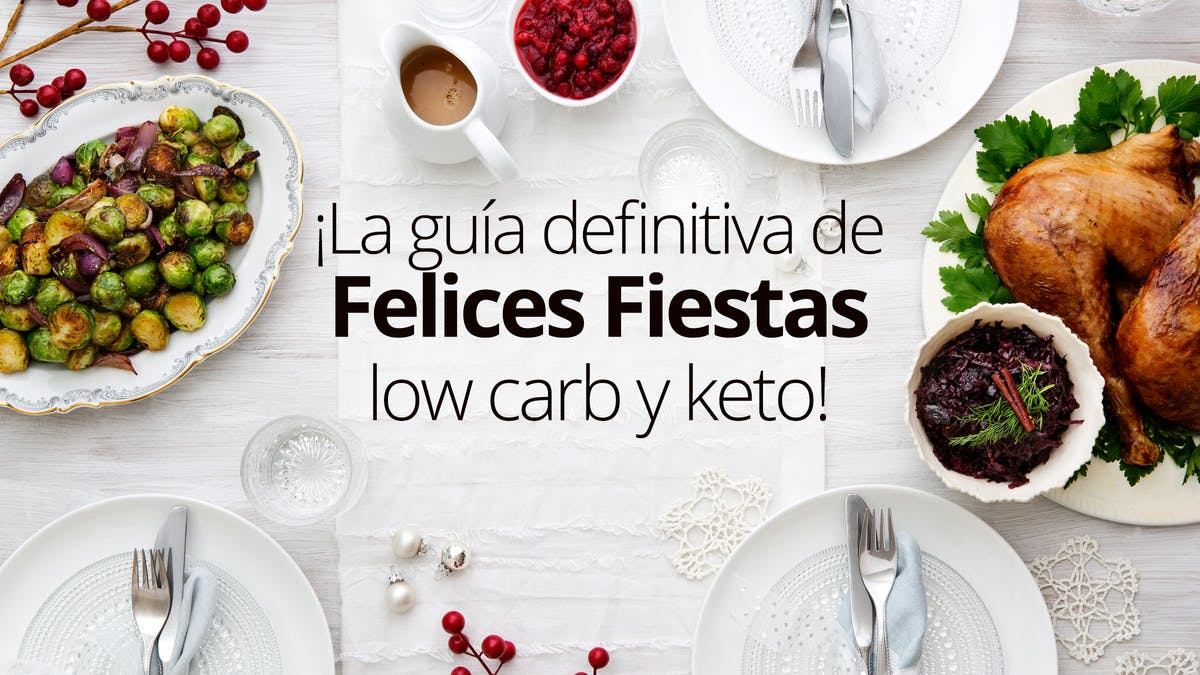 ¡Felices fiestas low carb y keto!