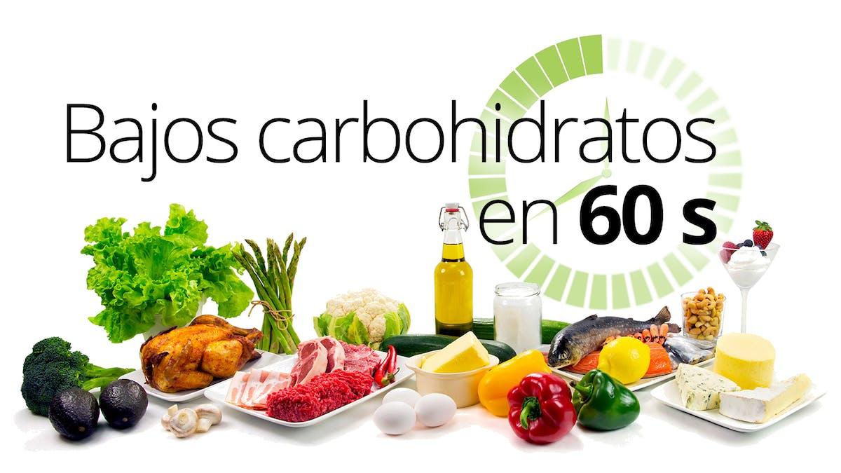 Bajos carbohidratos en 60 segundos