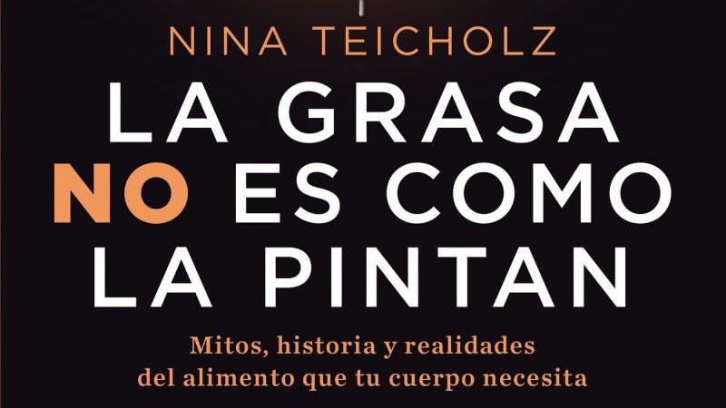 Nina Teicholz lanza su libro revolucionario en español