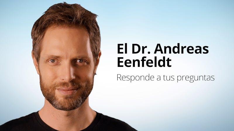El Dr. Andreas Eenfeldt responde a tus preguntas