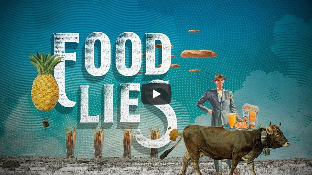Apoya a la película <em>Food Lies</em>