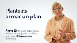 Plantéate armar un plan – Bitten Jonsson