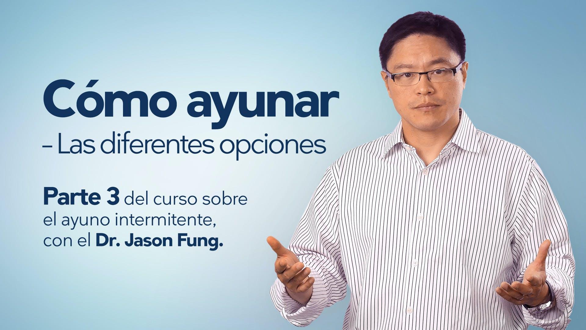 Cómo ayunar - Dr. Jason Fung