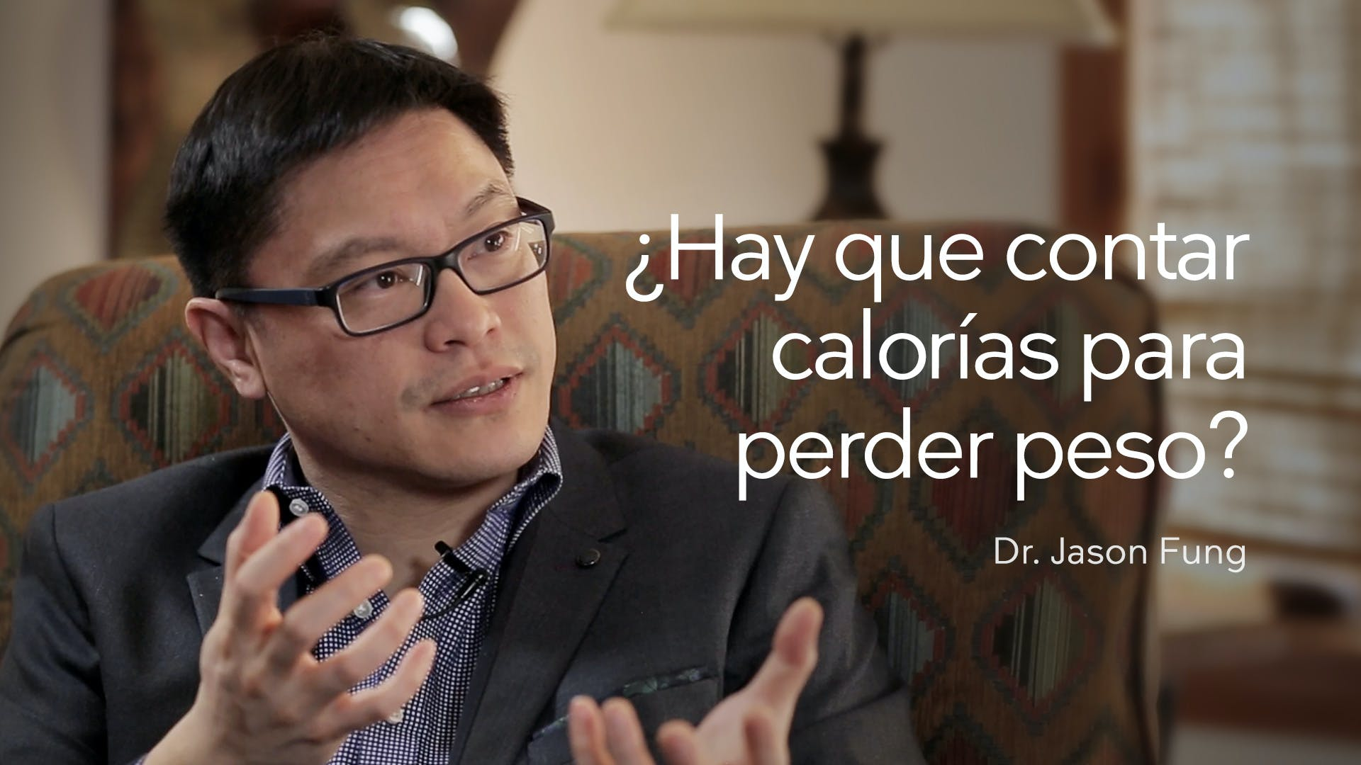 VIDEO-Jason_Fung-Do-You-Have-to-Count-Calories-to_lose-Weight-Vail-2016
