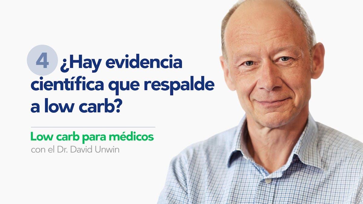 Low carb para médicos: ¿hay evidencia científica que respalde low carb?