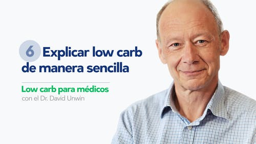 Low carb para médicos: Explicar low carb de manera sencilla
