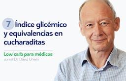 Low carb para médicos: Índice glicémico y equivalencias en cucharaditas