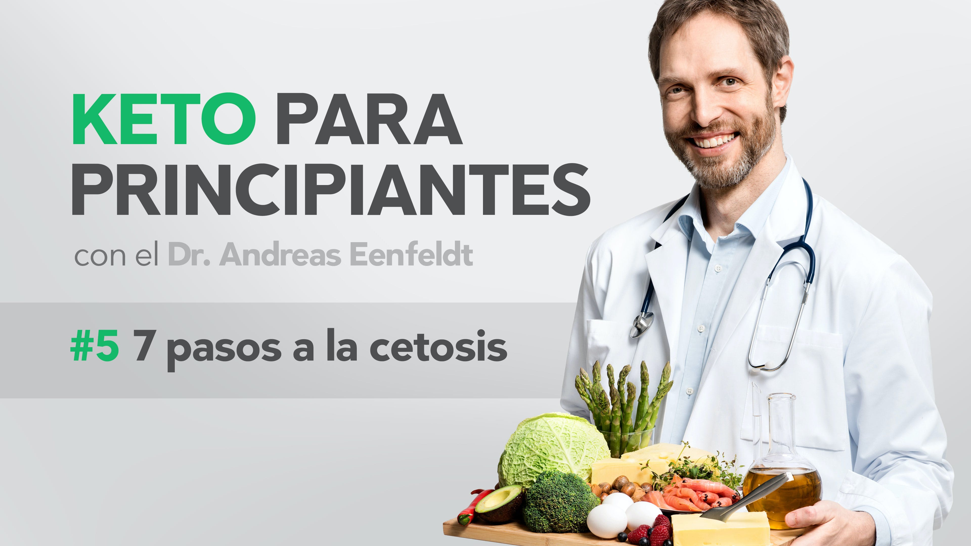 Siete pasos para la cetosis