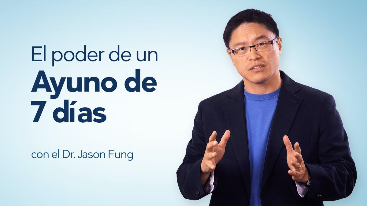 El poder de un ayuno de 7 días – Dr. Jason Fung