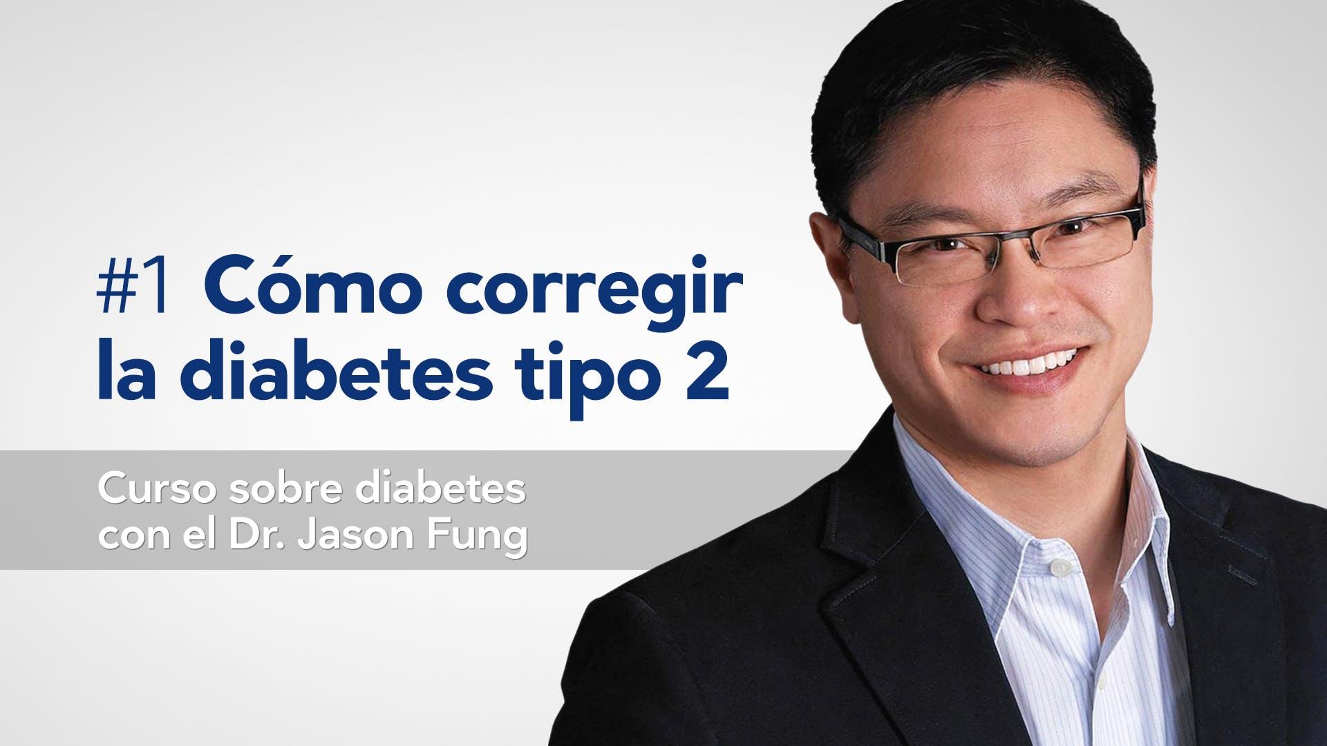 Cómo corregir la diabetes de tipo 2, curso en video