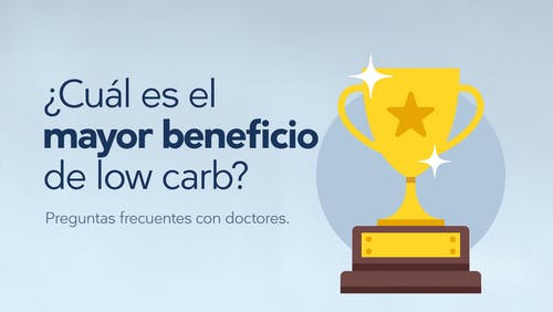 ¿Cuál es el mayor beneficio de low carb?