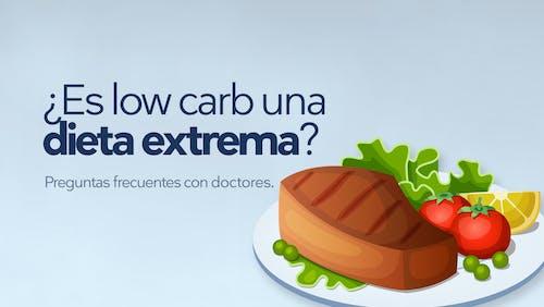 ¿Es low carb una dieta extrema?