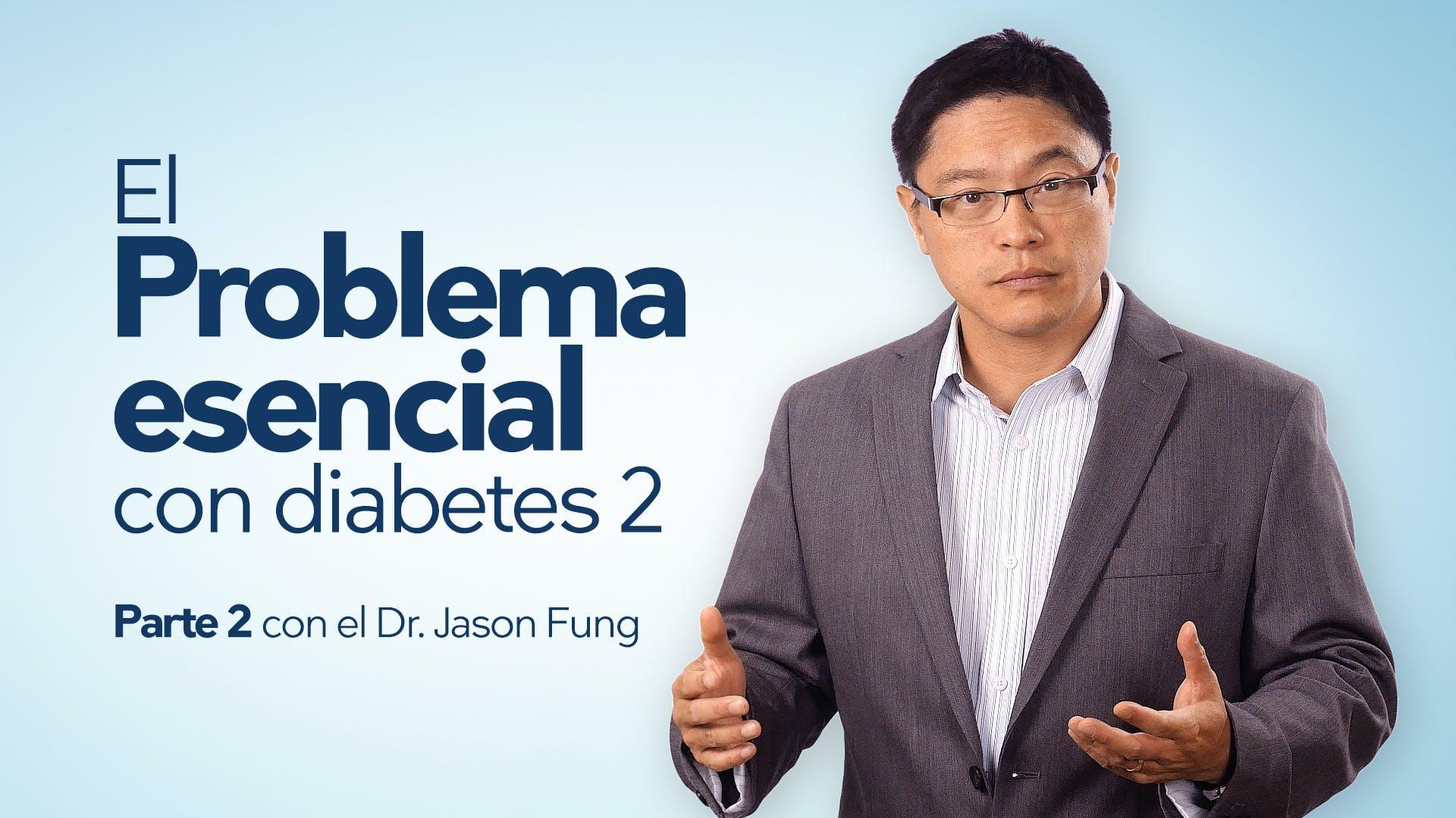 El problema esencial con la diabetes de tipo 2