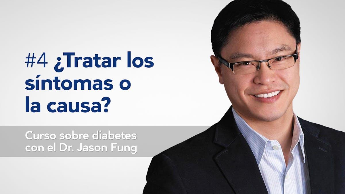 Curso sobre diabetes de tipo 2: ¿Tratar los síntomas o la causa?