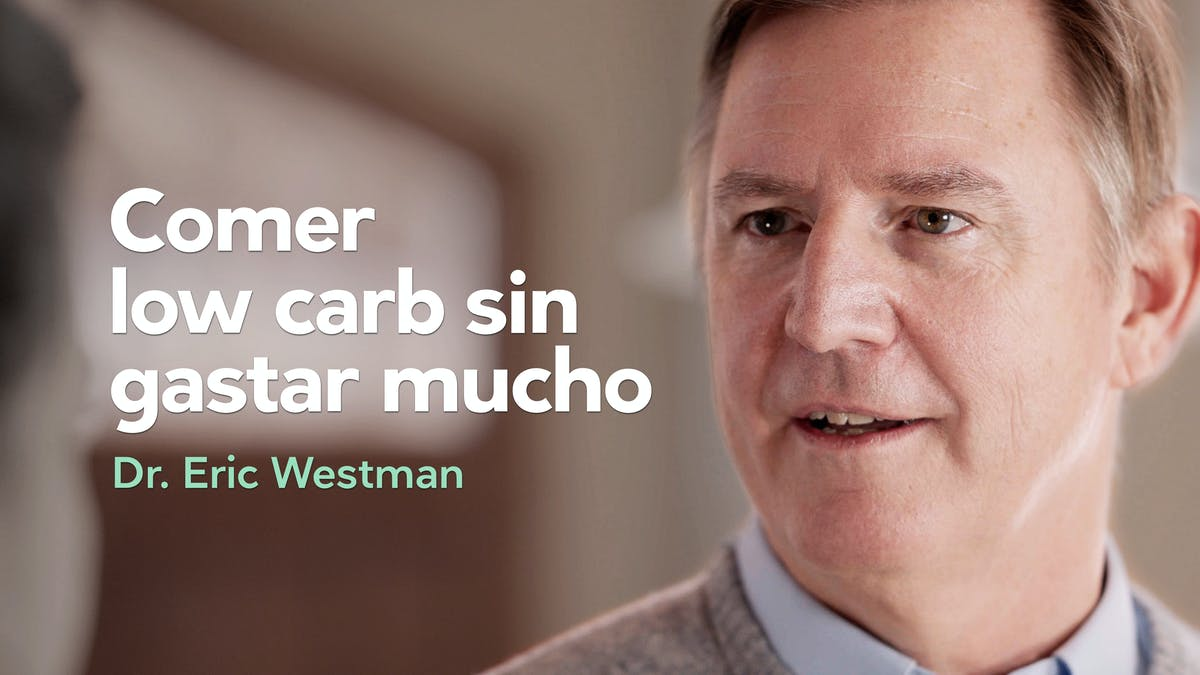 Comer low carb, sin gastar mucho - Dr. Eric Westman