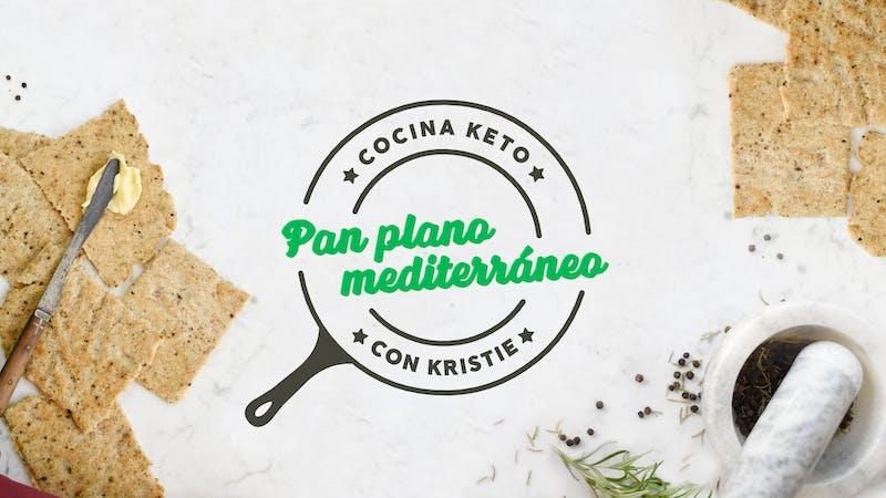 Cocina keto con Kristie - Pan plano mediterráneo