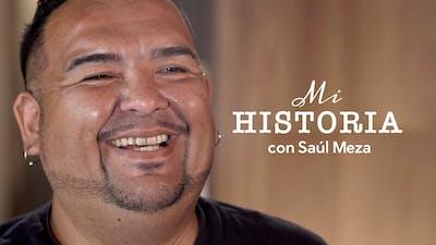 Mi historia, con Saúl Meza