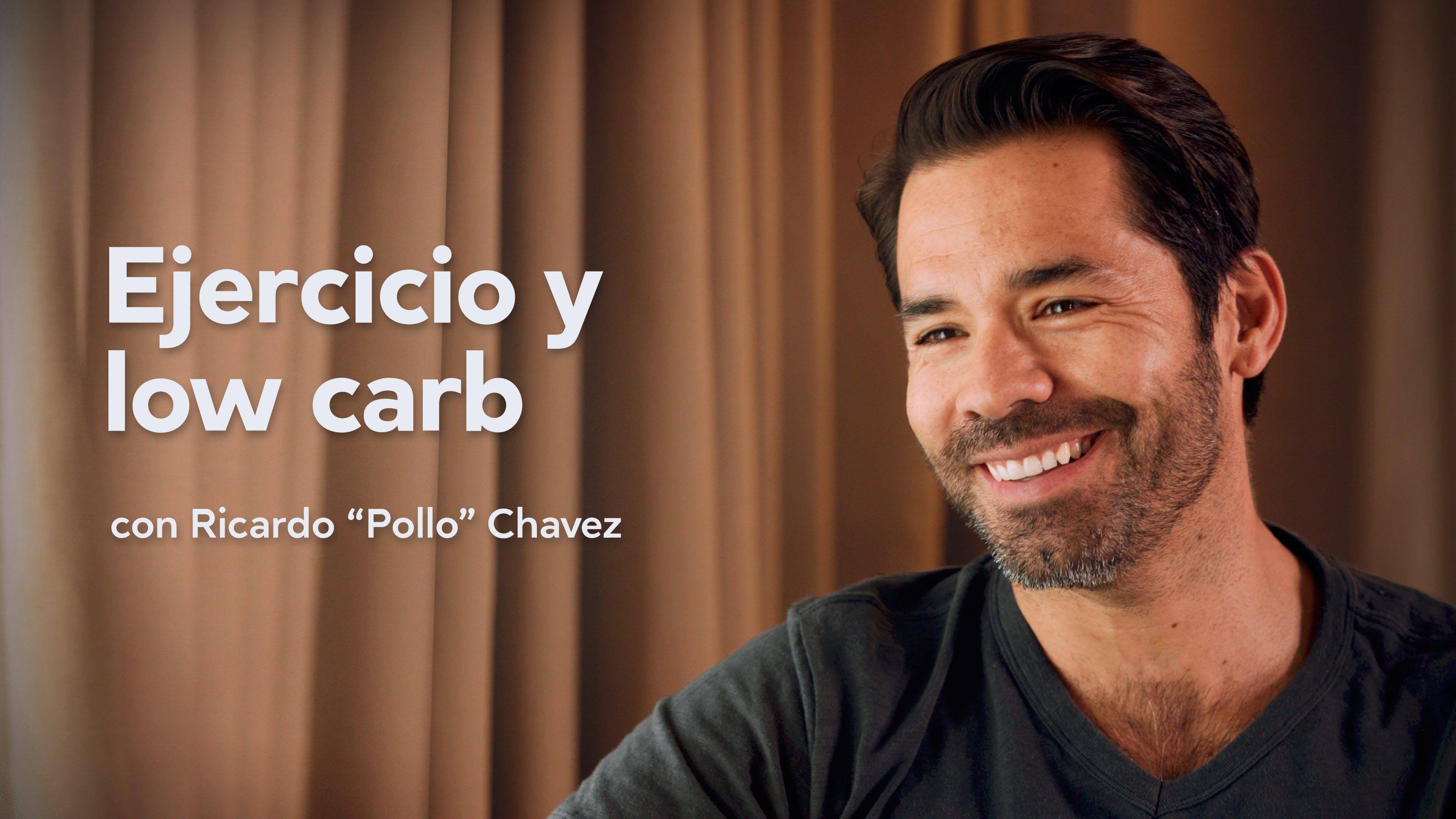Ejercicio y low-carb con Ricardo Chávez
