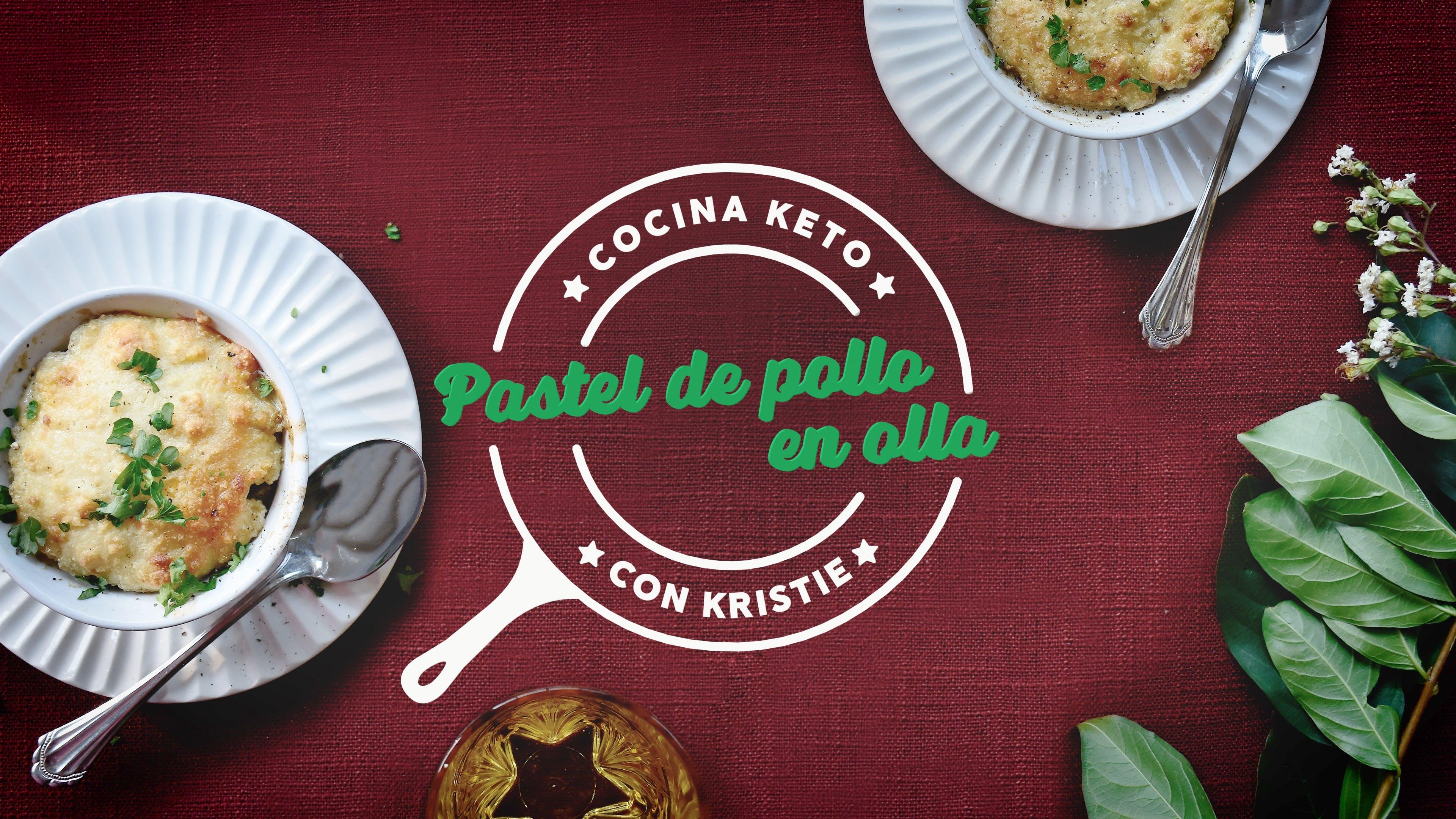 Cocina keto con Kristie - Pastel de pollo