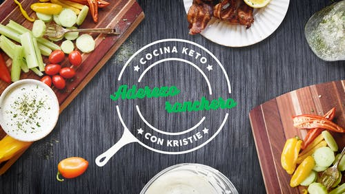 Cocina keto con Kristie - Aderezo ranchero