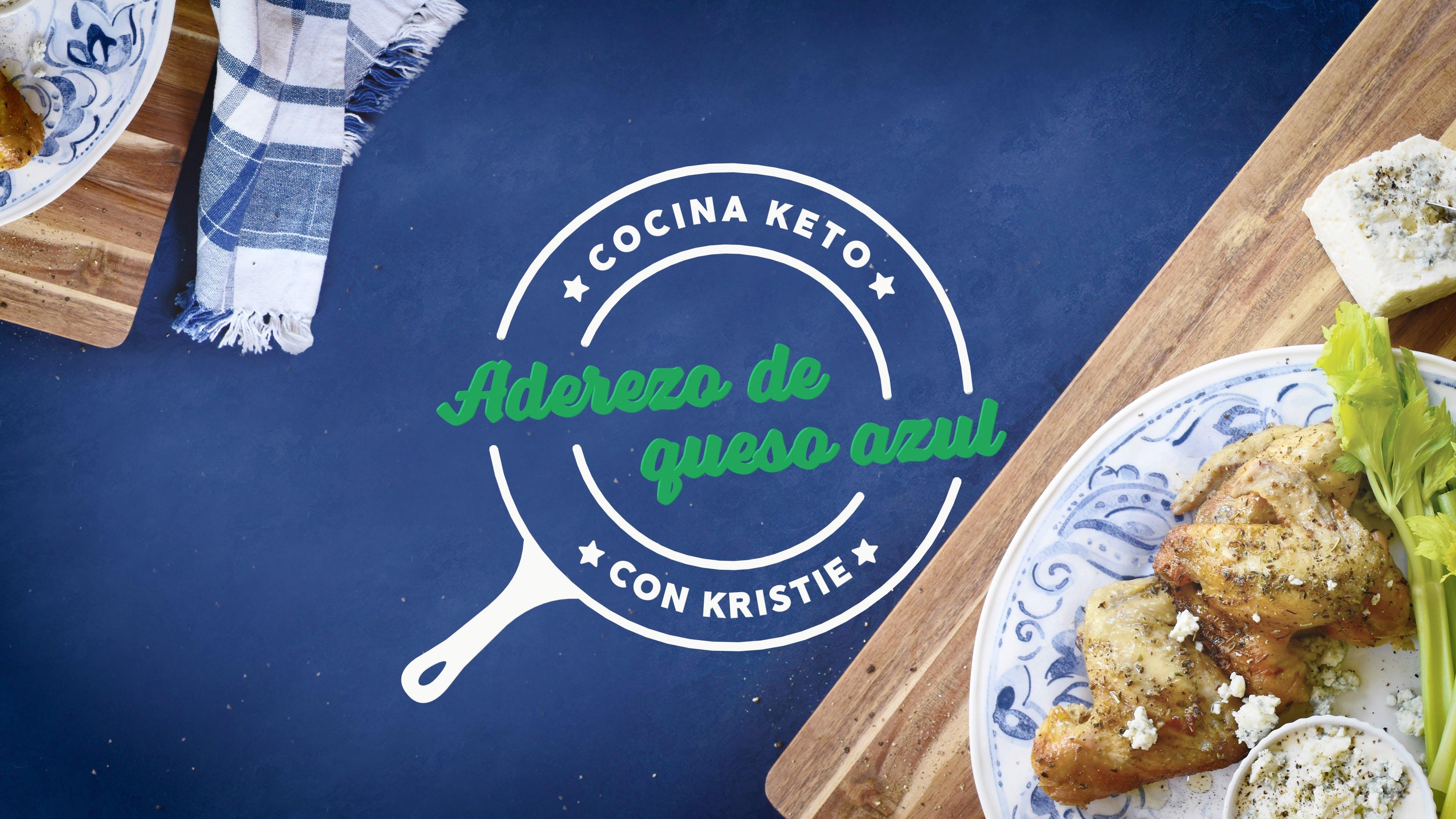 Cocina keto con Kristie - Aderezo de queso azul