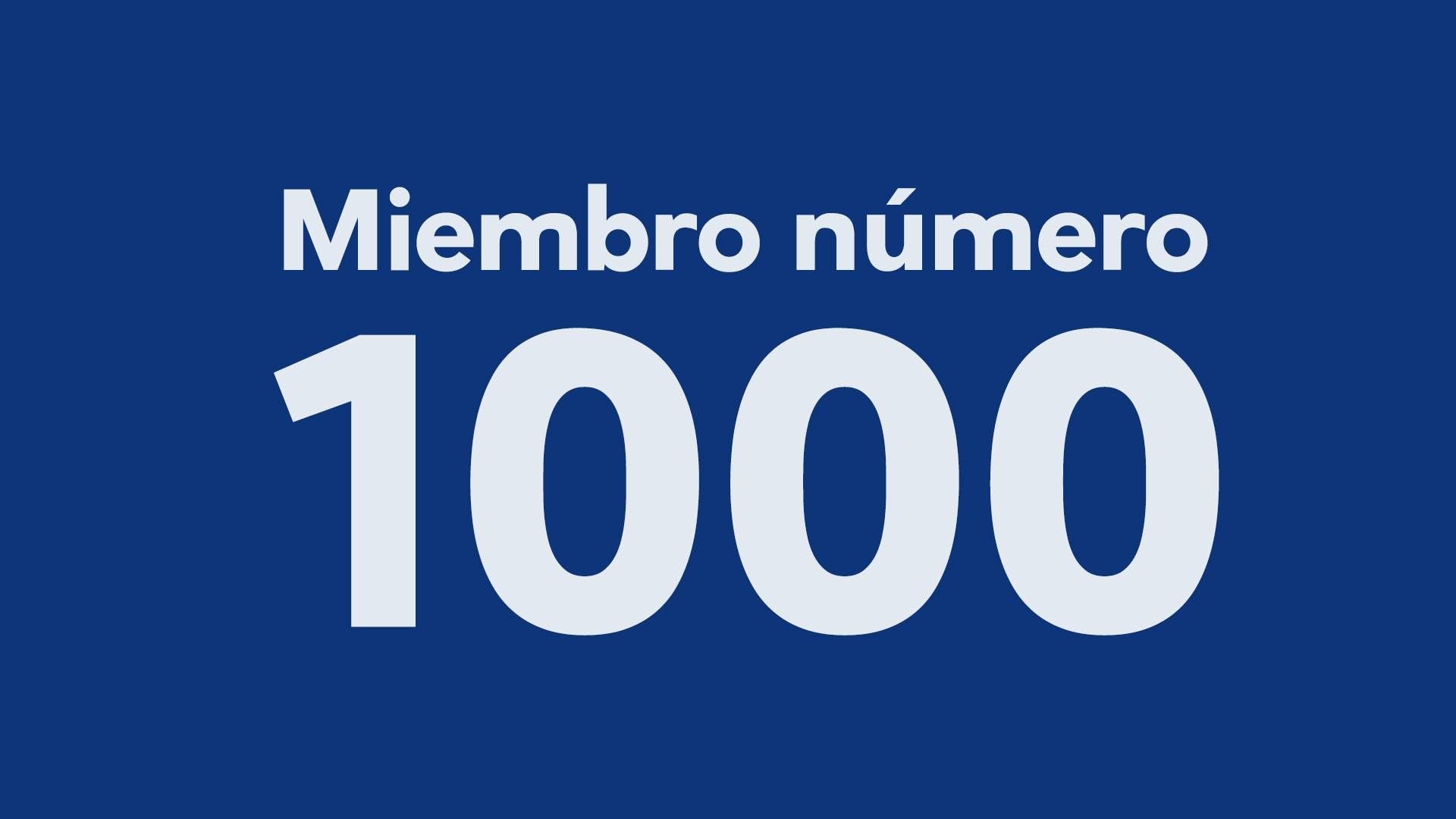 Competencia: ¿Serás tú el miembro número 1.000?