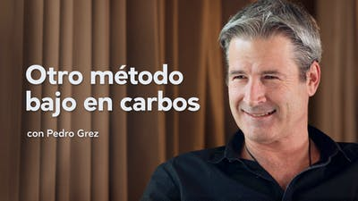 Otro método bajo en carbos, entrevista con Pedro Grez