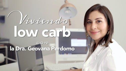 Viviendo low carb con la Dra. Geovana Perdomo