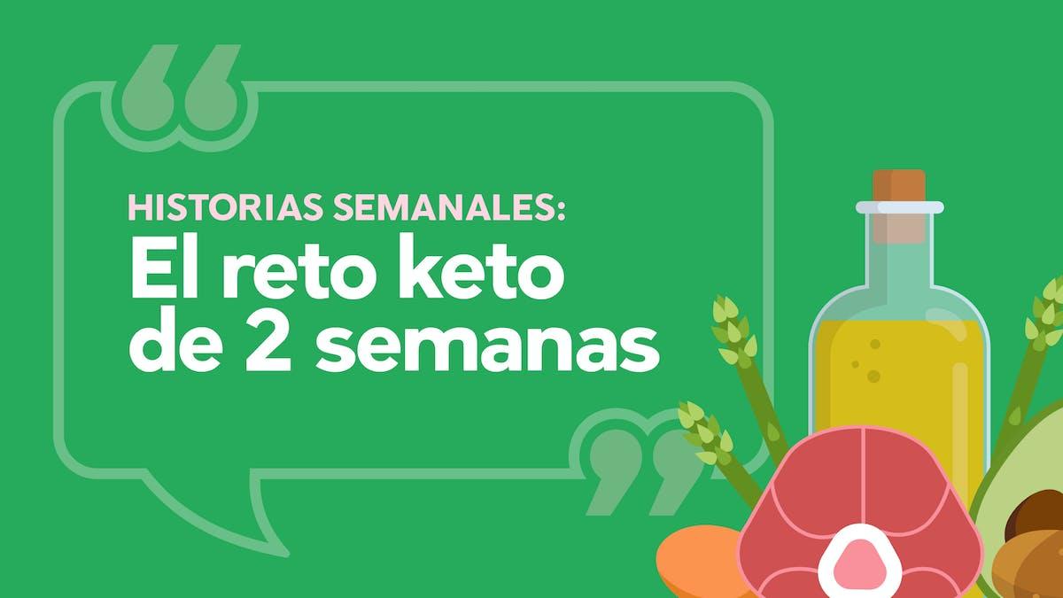 "Reto keto: ""He llegado a mi peso ideal"""