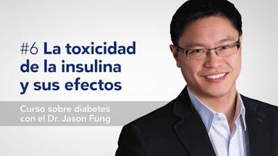La toxicidad de la insulina