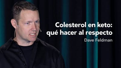 Colesterol en keto — Dave Feldman