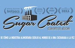 """Película: """"Cubierto de Azúcar"""" (Sugar Coated)"""