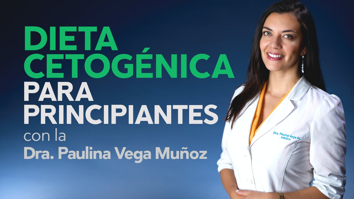 Dieta cetogénica para principiantes, curso en video en español