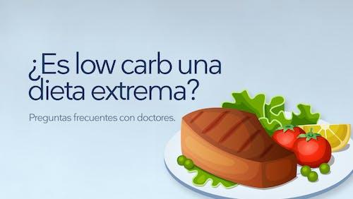 Preguntas frecuentes: ¿Es low carb una dieta extrema?