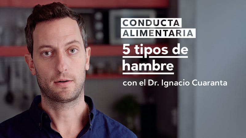 Conducta alimentaria: 5 tipos de hambre