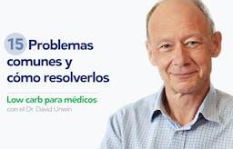 Low carb para médicos: Problemas comunes y cómo resolverlos