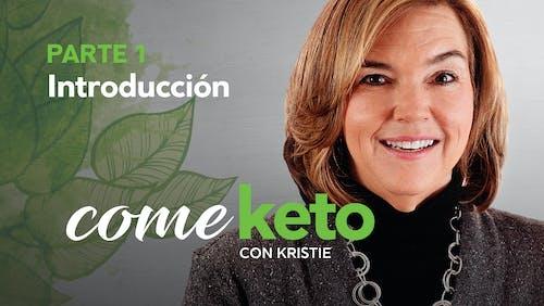 Come keto con Kristie, Parte 1: Introducción