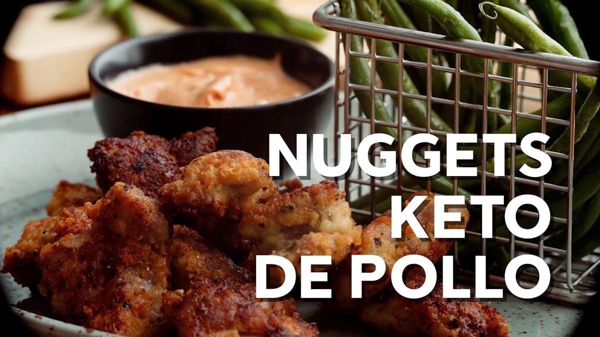 Nuggets keto de pollo
