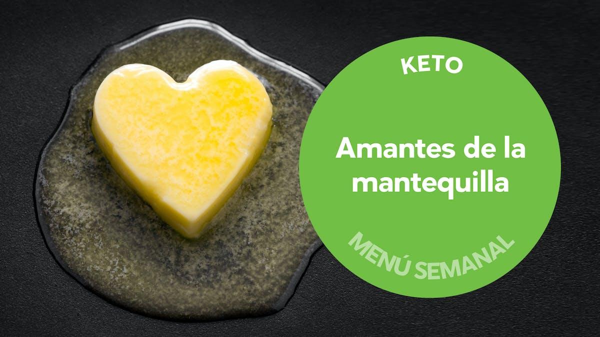 Menú keto #28: amantes de la mantequilla