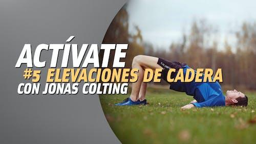 Actívate #5: elevaciones de cadera