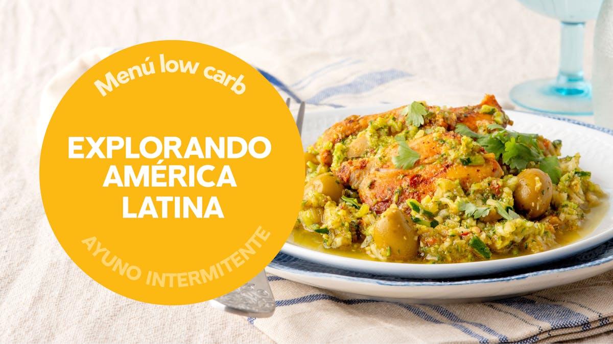 Menú semanal: explorando América Latina con ayuno intermitente (16 :8)