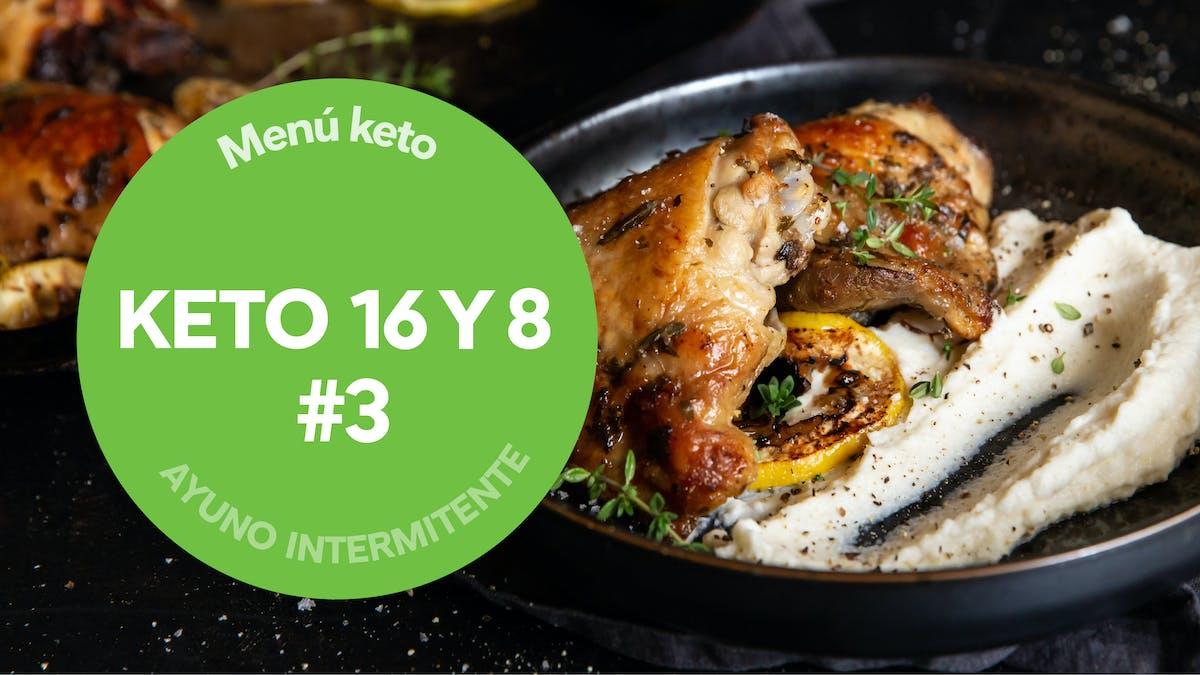 Menú destacado: Ayuno intermitente (16 y 8) con keto