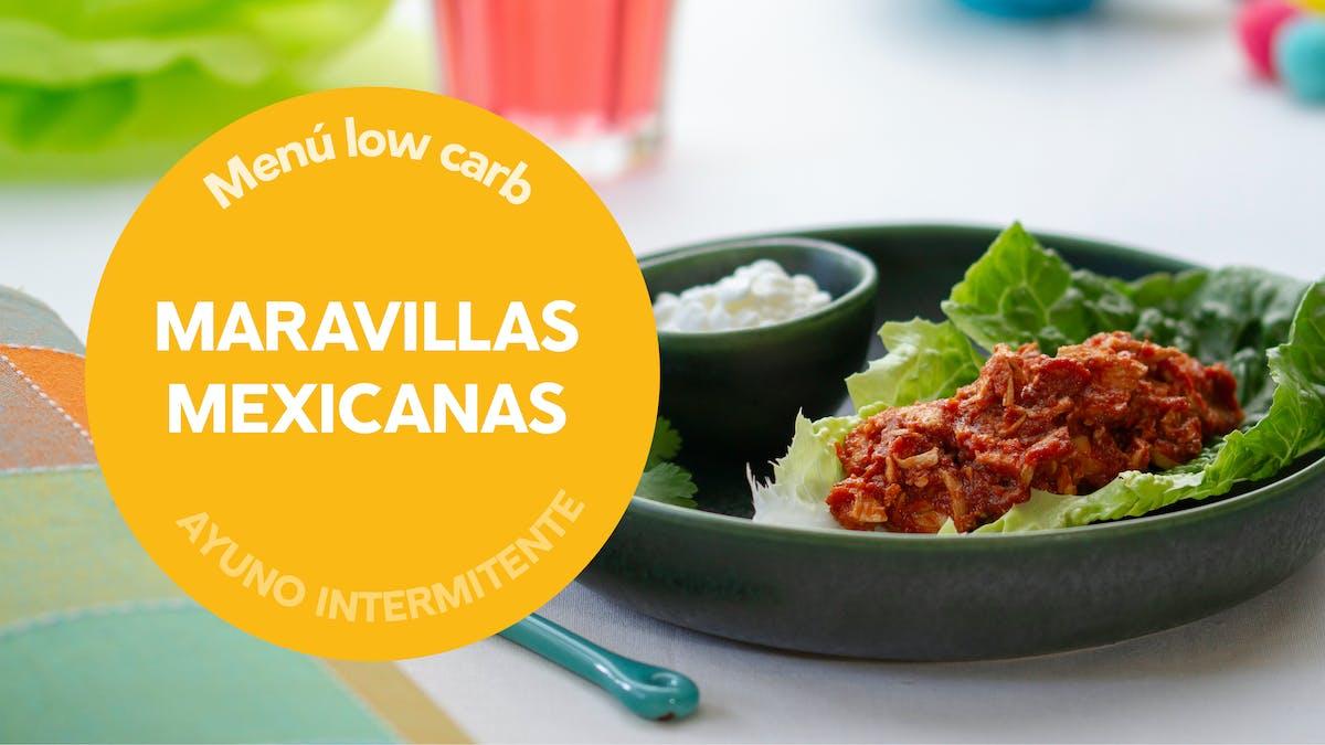 Menú destacado: maravillas mexicanas con ayuno intermitente