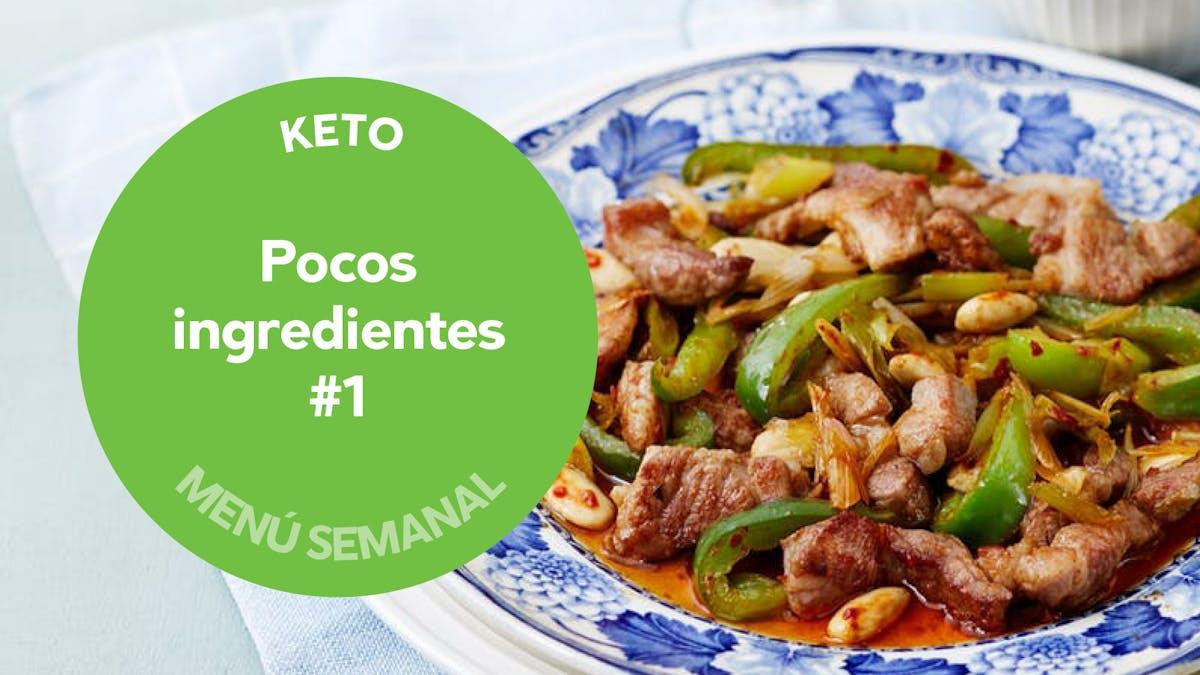 Menú semanal keto: comidas con pocos ingredientes #1