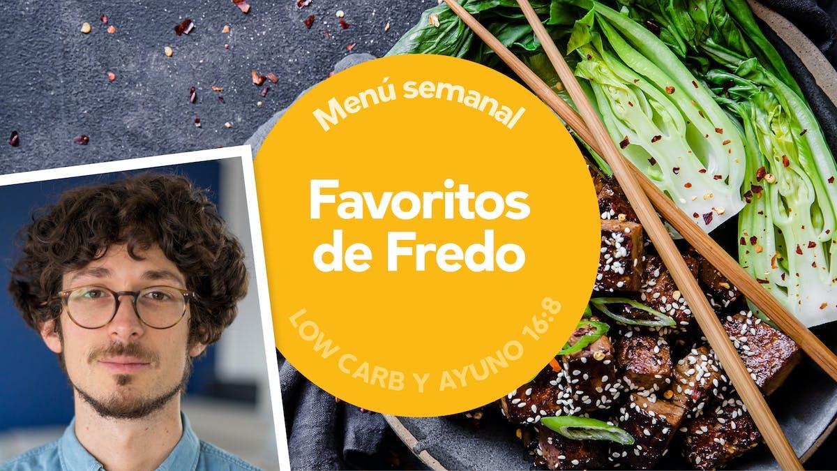 Menú semanal low-carb: Favoritos de Fredo