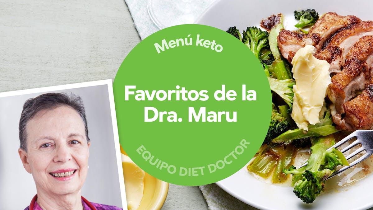 Menú keto: favoritos de la Dra. Maru