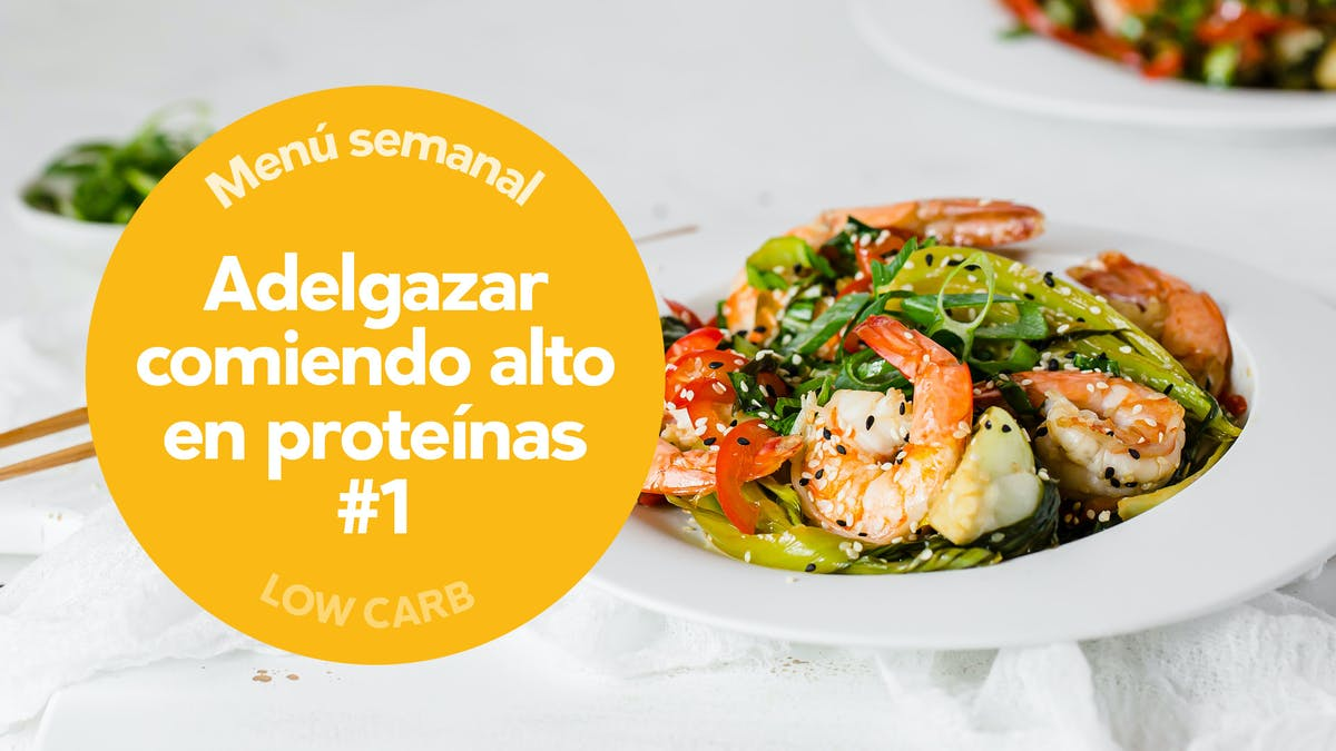 Low-carb: adelgazar comiendo alto en proteínas #1