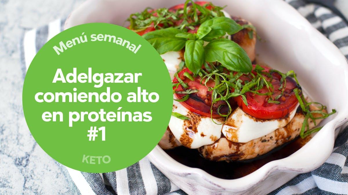 Menú keto: Adelgazar comiendo alto en proteínas