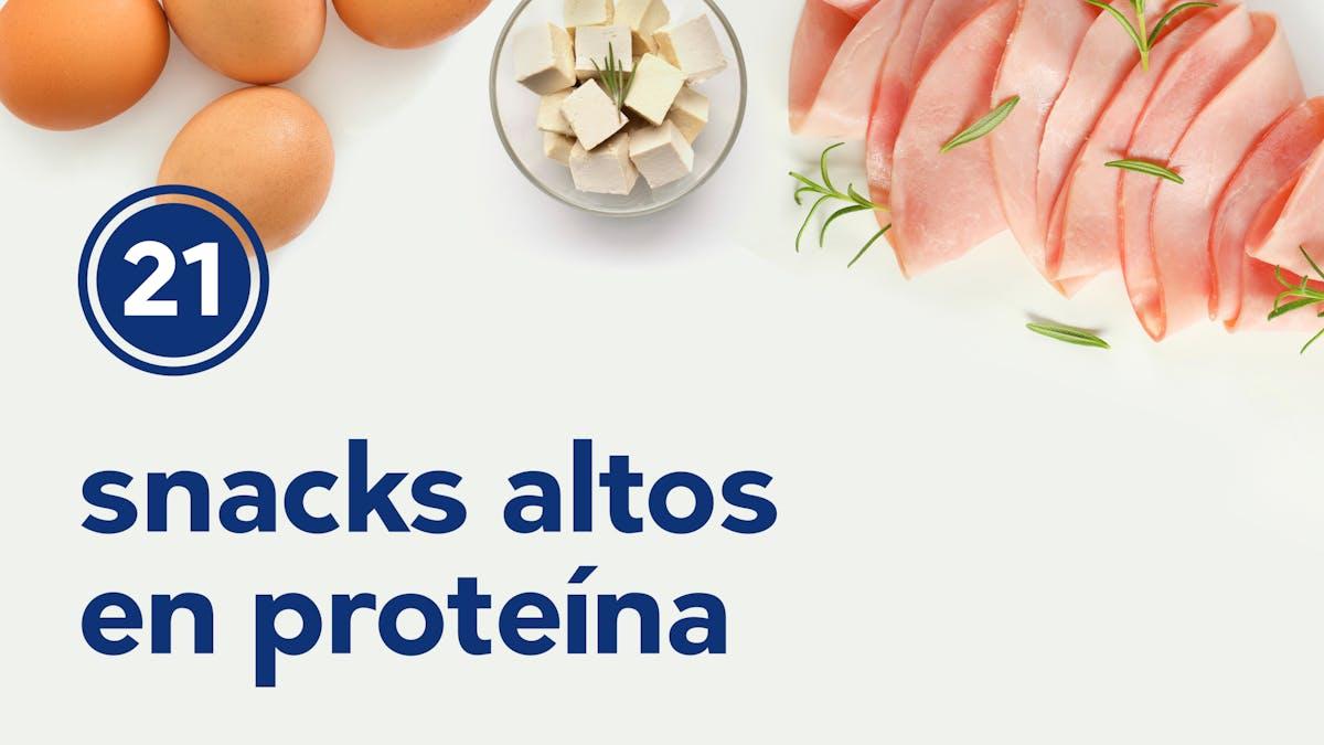 Los mejores 21 snacks altos en proteínas